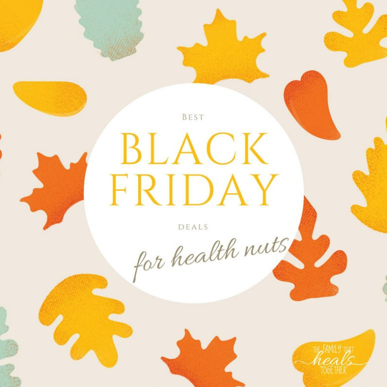 Black Friday Deals for Health Nuts