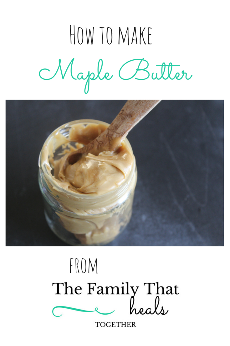 This maple butter recipe is rich, decadent and healthy! | The Family That Heals Together