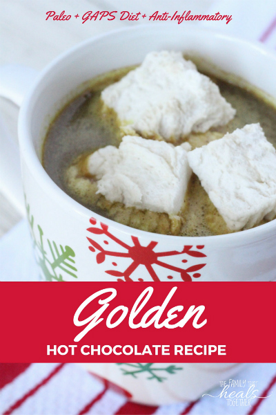 Golden Hot Chocolate Recipe from Nourishing Holiday | The Family That Heals Together