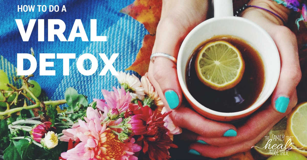Viral Infection Treatment: Do You Need a Viral Detox?