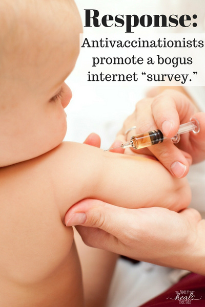 """Response: Antivaccinationists promote a bogus internet """"survey.""""   The Family That Heals Together"""