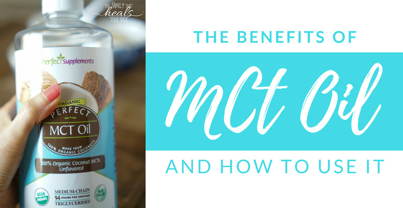 MCT Oil Uses: Improved Brain Function, Fat Loss, & More   The Family That Heals Together