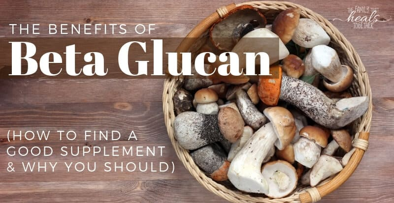 Beta Glucan Benefits | The Family That Heals Together