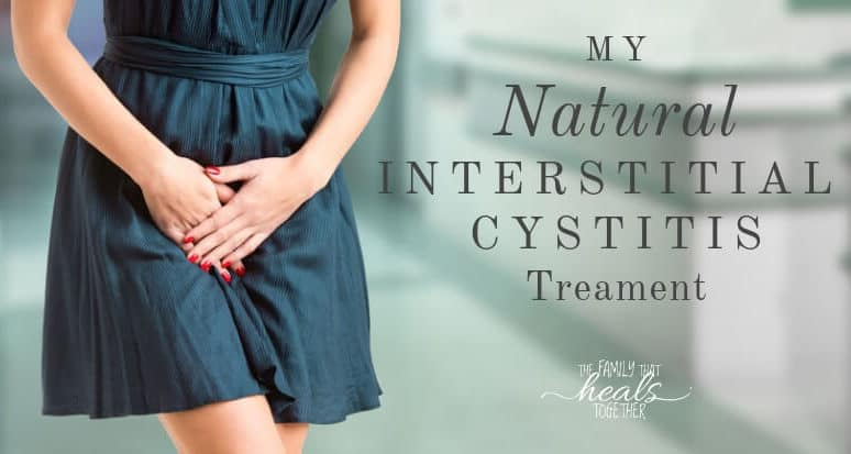 Natural Interstitial Cystitis Treatment (& My Story)