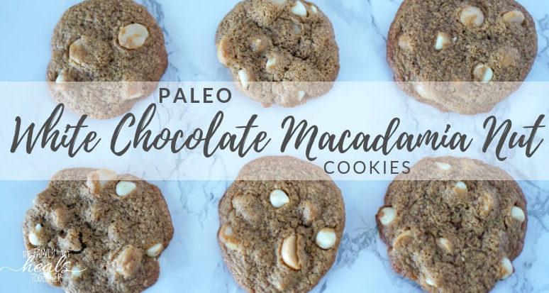 Paleo White Chocolate Macadamia Nut Cookie Recipe